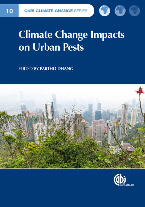 Climate Change Impacts on Urban Pests (CABI Climate Change Series #7)