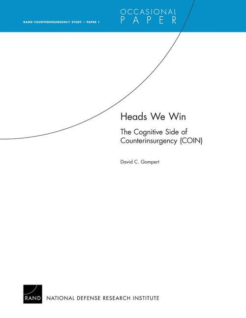 Heads We Win--The Cognitive Side of Counterinsurgency (COIN)