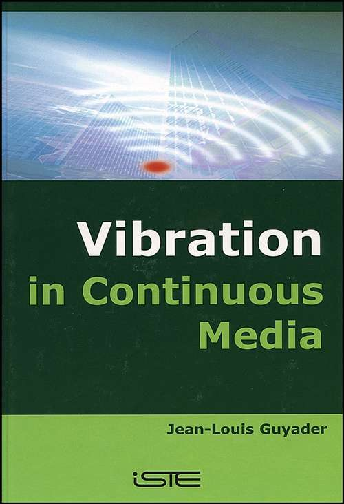 Vibration in Continuous Media