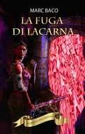 La fuga di Lacarna