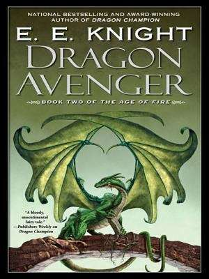 Dragon Avenger (The Age of fire #2)