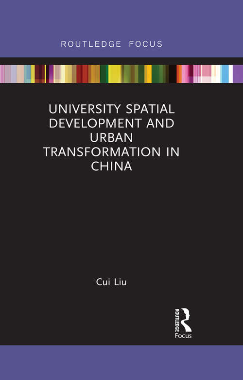 University Spatial Development and Urban Transformation in China
