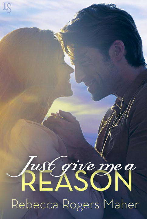 Just Give Me a Reason (Lopez Brothers #2)