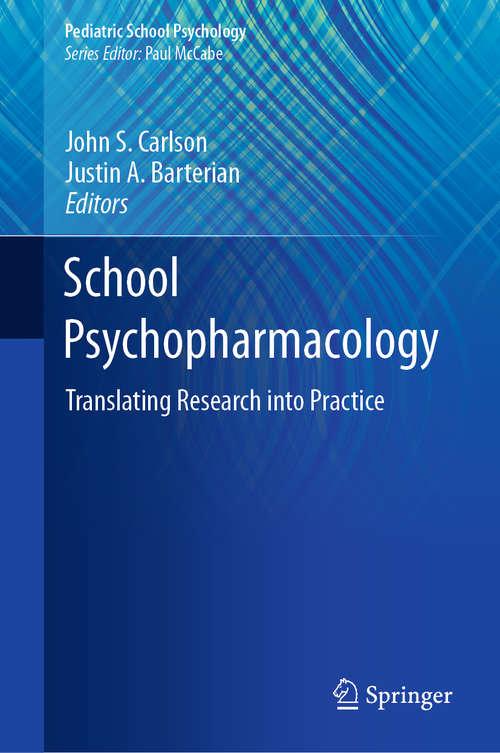 School Psychopharmacology: Translating Research into Practice (Pediatric School Psychology)