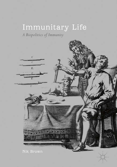 Immunitary Life: A Biopolitics of Immunity