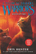 River of Fire (Warriors: A Vision of Shadows #5)