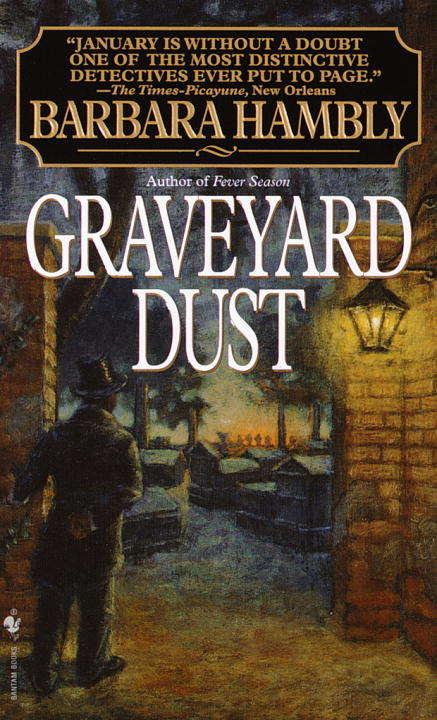 Graveyard Dust (Benjamin January #3)