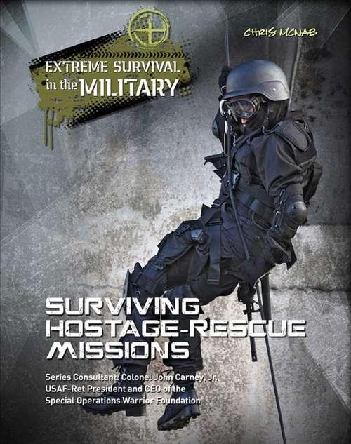 Surviving Hostage Rescue Missions