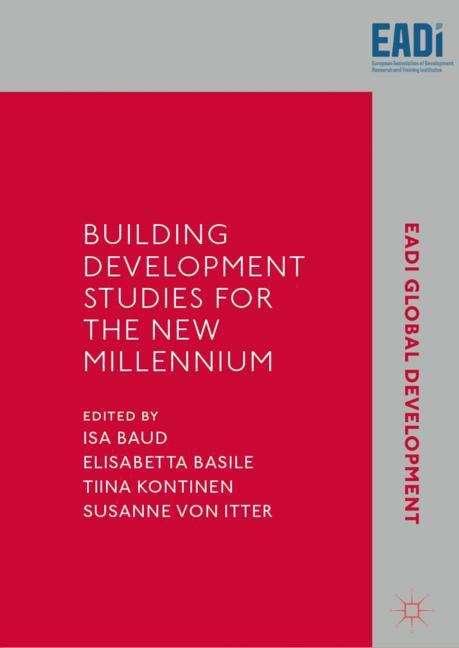 Building Development Studies for the New Millennium (EADI Global Development Series)
