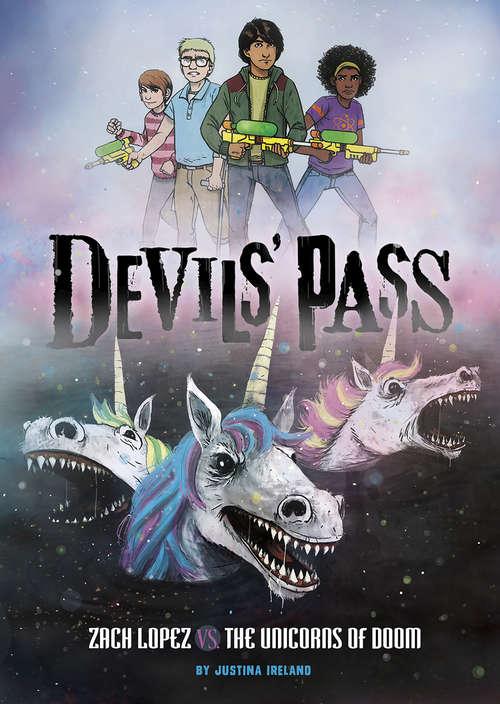 Zach Lopez vs. the Unicorns of Doom (Devils' Pass)