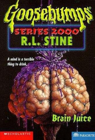 Brain Juice (Goosebumps Series 2000 #12)