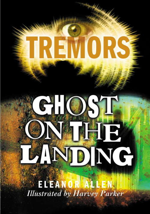 Ghost On The Landing: Tremors