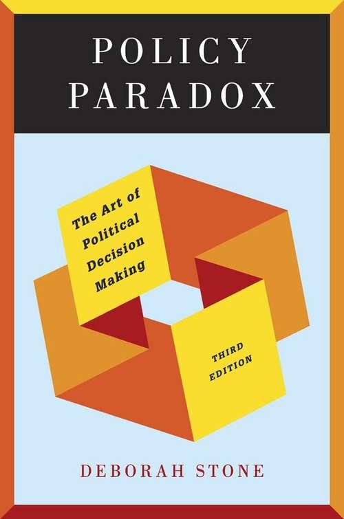a description of the summary of policy paradox by deborah stone