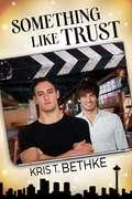 Something Like Trust (Something Like #2)