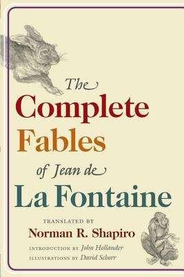 The Complete Fables of Jean de La Fontaine