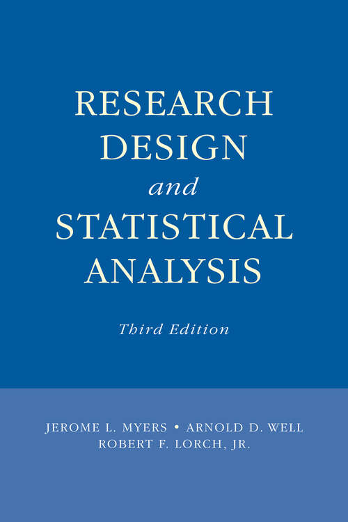 Research Design and Statistical Analysis: Third Edition (Inquiry And Pedagogy Across Diverse Contexts Ser.)