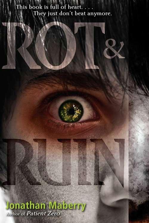 Rot & Ruin (Benny Imura #1)