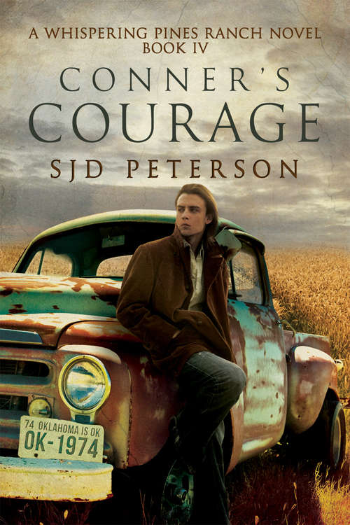 Conner's Courage (Whispering Pines Ranch #4)