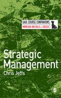 Strategic Management (SAGE Course Companions series)