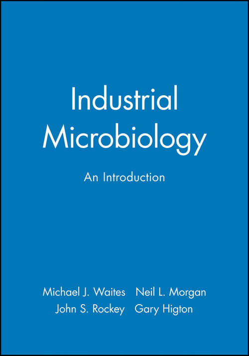 Industrial Microbiology: An Introduction
