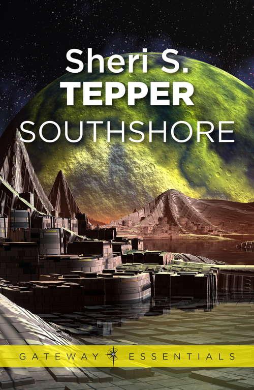 Southshore: Northshore And Southshore (Gateway Essentials #156)