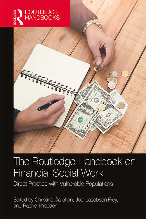 The Routledge Handbook on Financial Social Work: Direct Practice with Vulnerable Populations
