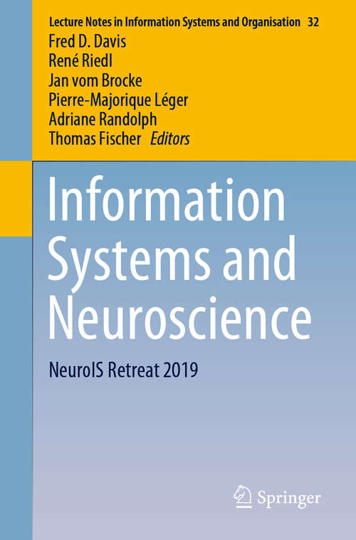 Information Systems and Neuroscience: NeuroIS Retreat 2019 (Lecture Notes in Information Systems and Organisation #32)