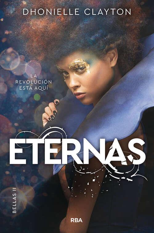 Bellas 2. Eternas: Serie Bellas - Nº2