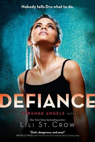 Defiance (Strange Angels #4)