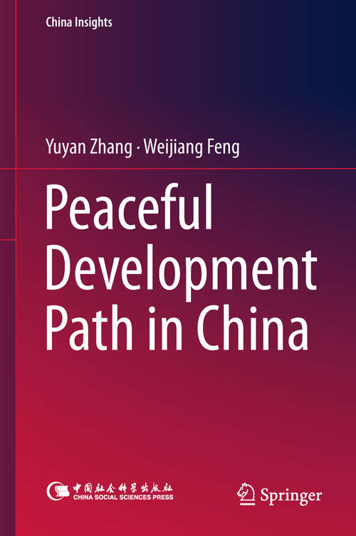 Peaceful Development Path in China (China Insights)