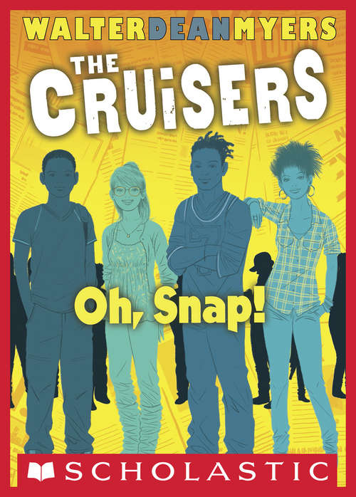 Cruisers Book 4: Oh, Snap! (The Cruisers #4)