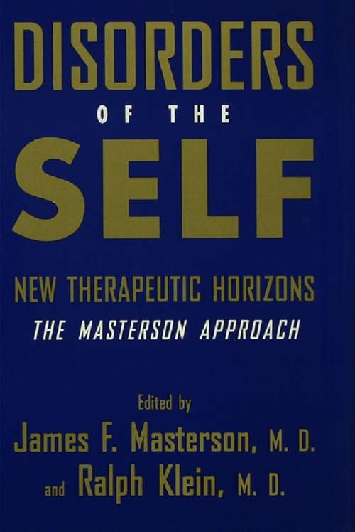Disorders of the Self: New Therapeutic Horizons: The Masterson Approach