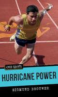 Hurricane Power (Orca Sports)
