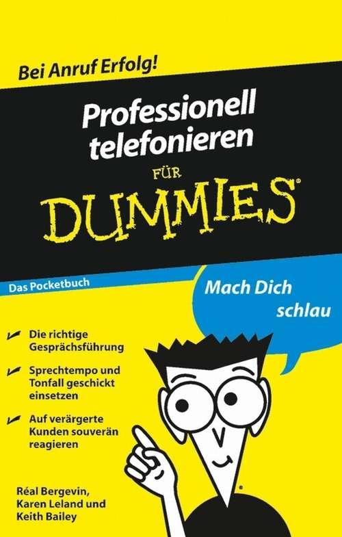 Professionell telefonieren für Dummies Das Pocketbuch (Für Dummies)