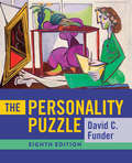 The Personality Puzzle (Eighth Edition): Readings In Theory And Research
