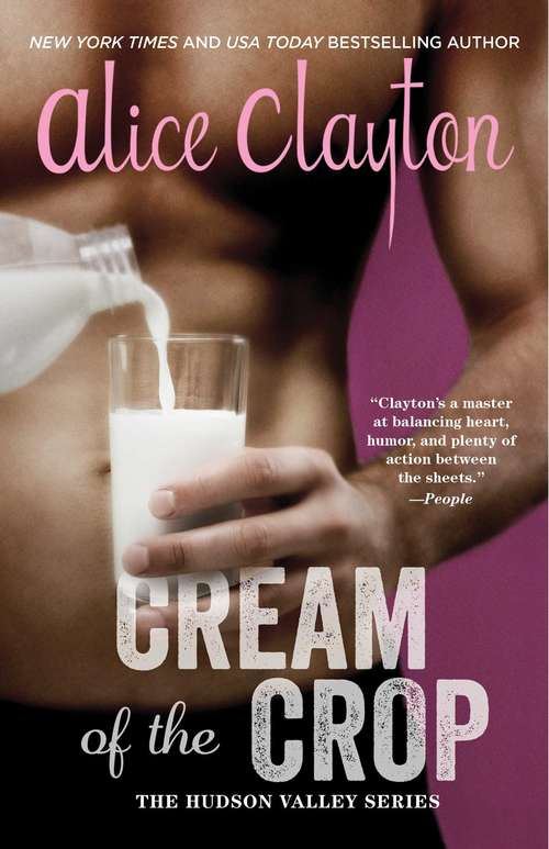Cream of the Crop (The Hudson Valley Series #2)