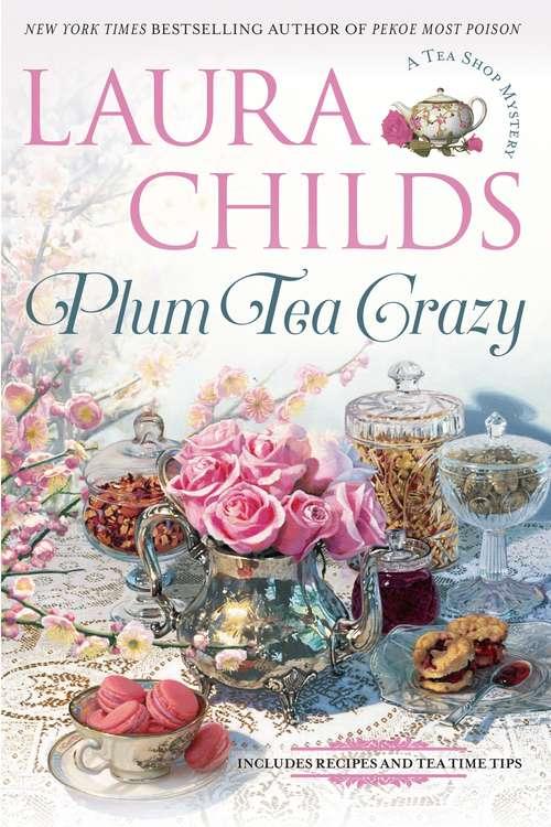 Plum Tea Crazy (A Tea Shop Mystery #19)
