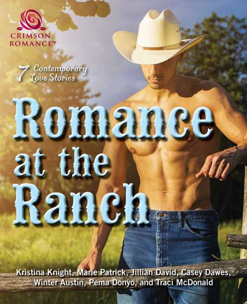 Romance at the Ranch: 6 Contemporary Love Stories