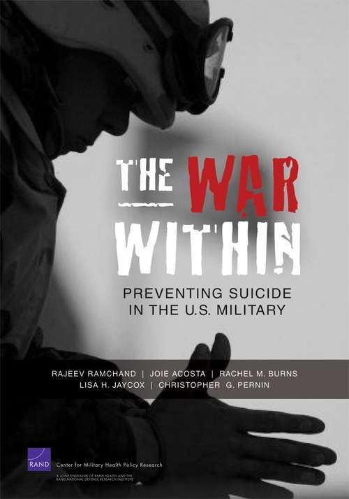 The War Within: Preventing Suicide in the U. S. Military