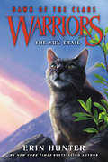 The Sun Trail (Warriors: Dawn of the Clans #1)
