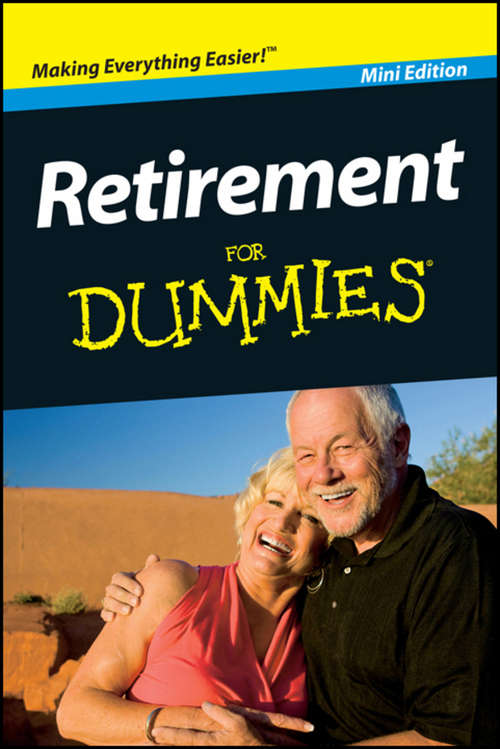 Retirement For Dummies, Pocket Edition