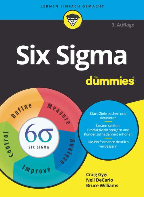 Six Sigma für Dummies (Für Dummies)
