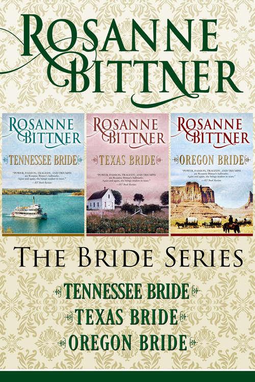 The Bride Series: Tennessee Bride, Texas Bride, and Oregon Bride (The Bride Series)