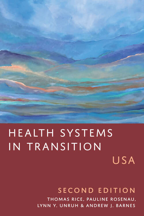 Health Systems in Transition: USA, Second Edition