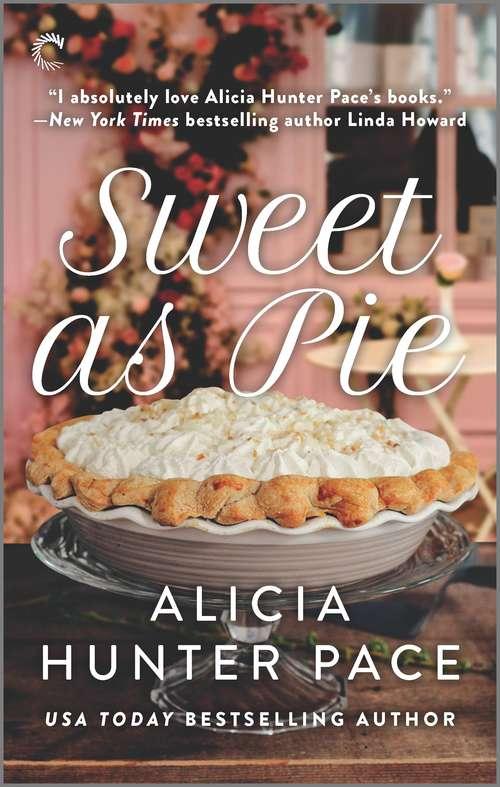 Sweet as Pie (Good Southern Women #1)