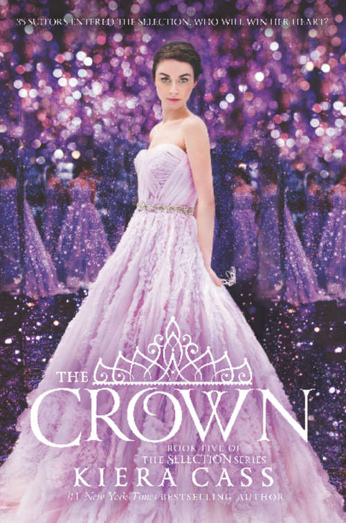 The Crown (The Selection Series: 5)