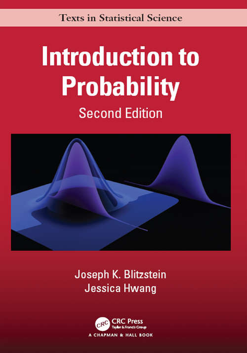 Introduction to Probability, Second Edition (Chapman & Hall/CRC Texts in Statistical Science #112)