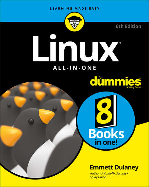 Linux All-In-One For Dummies: All-in-one Desk Reference For Dummies