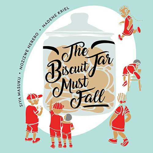 The Biscuit Jar Must Fall