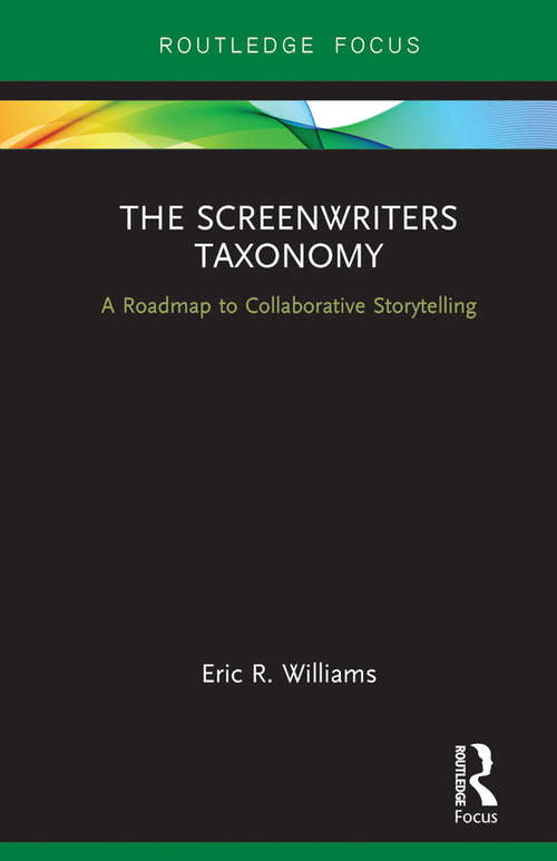 The Screenwriters Taxonomy: A Collaborative Approach to Creative Storytelling
